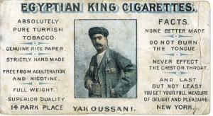 Yak Oussani's Egyptian King Cigarettes, advertising card, 1901