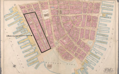 """THE SYRIAN COLONY ON WASHINGTON STREET  and the """"Lost"""" Lower West Side"""